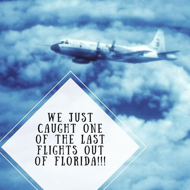 GOOD NEWS YA'LL. We are flying out of Florida. Praying for those staying behind. 🙏🏼