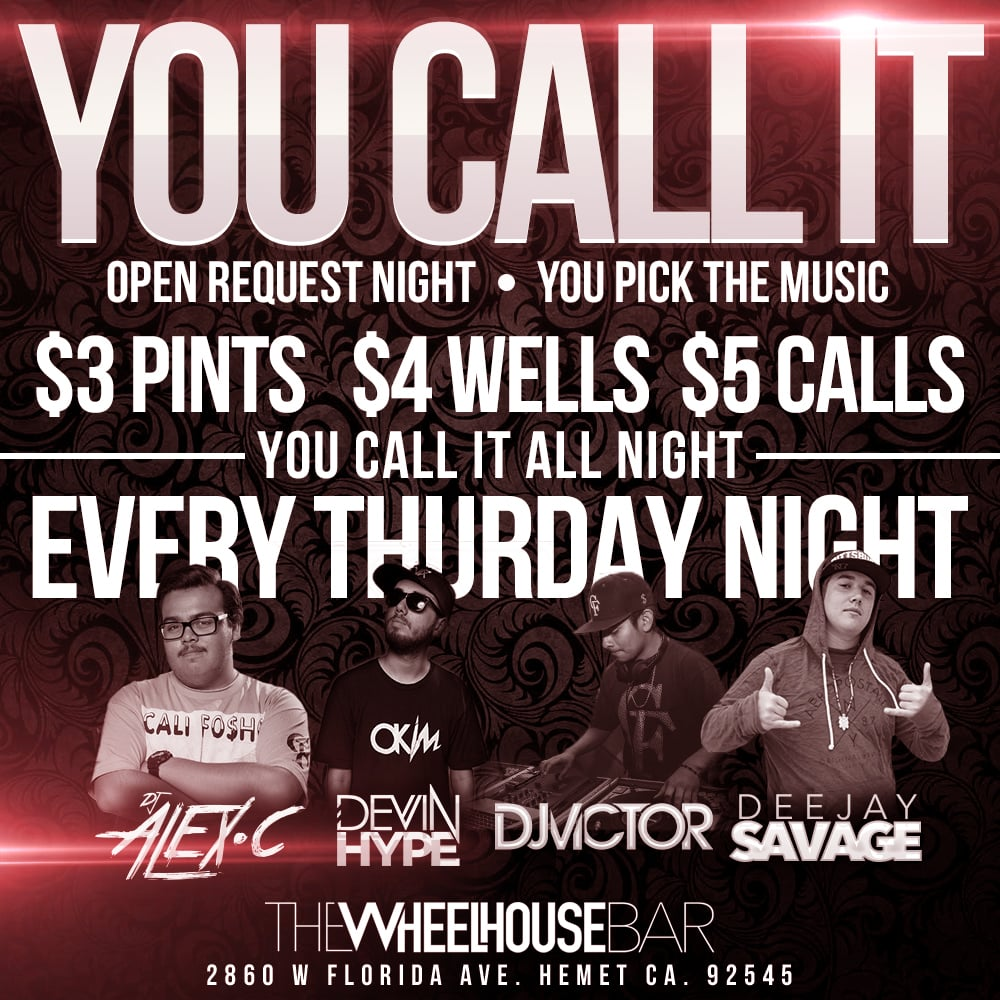 you call it thursday hemet ca at the wheelhouse bar