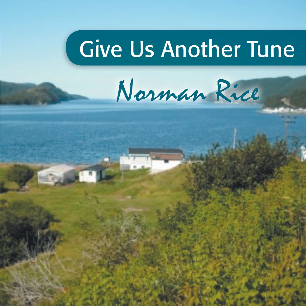 Norman Rice - Give Us Another Tune
