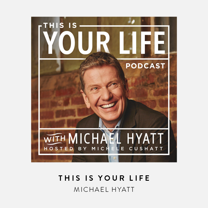 michael hyatt podcast