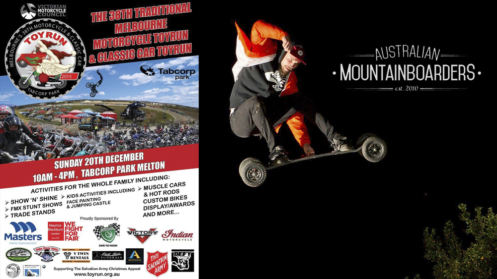 This Sunday the 20th of December come check out the Australian Mountainboarders stunt show at the 30th Traditional Melbourne Motorcycle Toyrun & Classic Car Toy Run. Alongside Defy FMX, the team will be doing Mountainboard shows on the brand new Australian Mountainboarders ramp. First show kicks off at 11am so make sure you come down and check out the show plus all the awesome bikes and classic cars. Rumour has it Santa will be doing a guest appearance so bring the family!