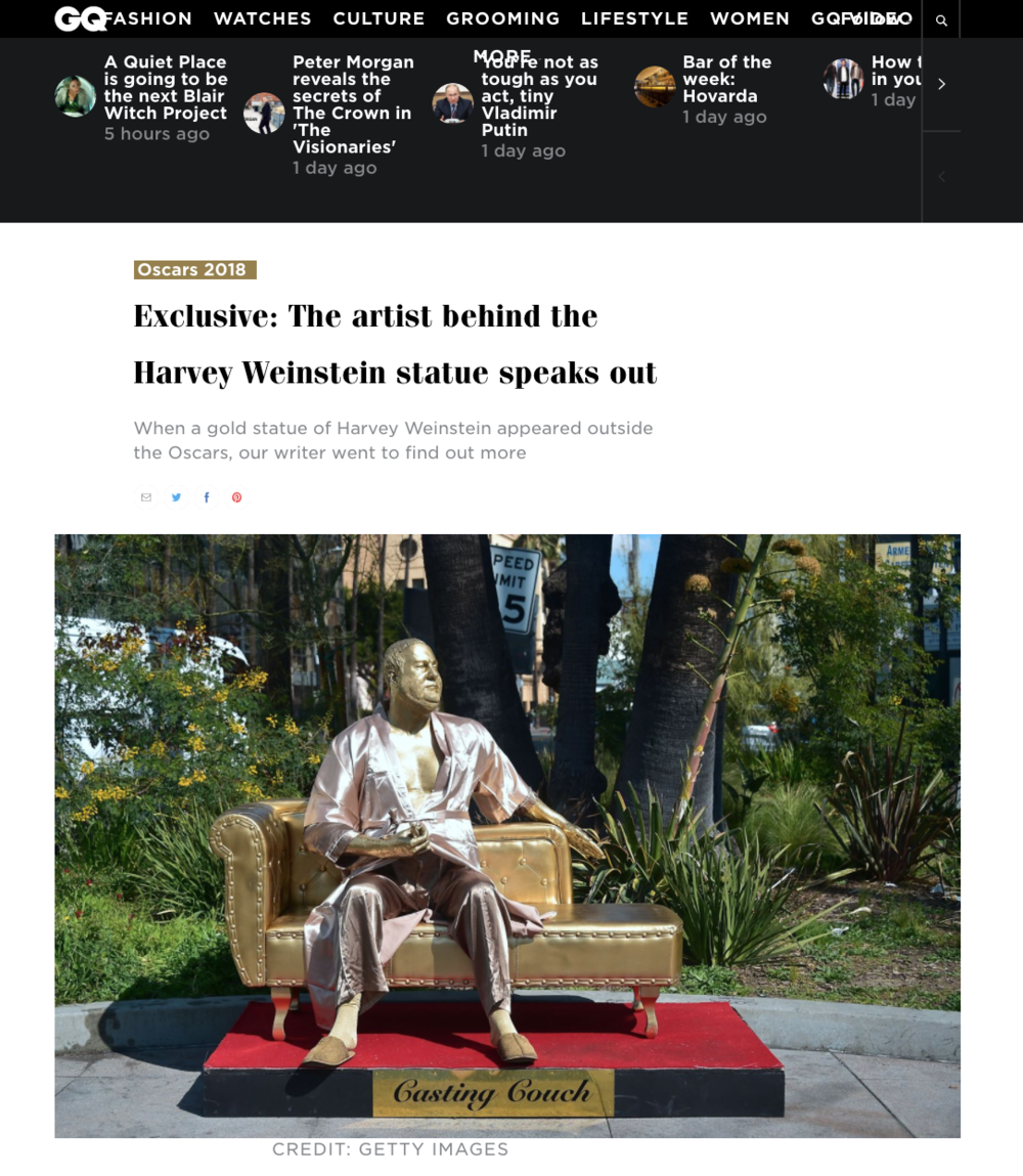 Exclusive: - The Artist behind the Harvey Weinstein Statue Speaks out.By Kevin Perry. With just a couple of days to go before this year's Oscars, a lifesize gold-coloured model of Harvey Weinsteinperched on a