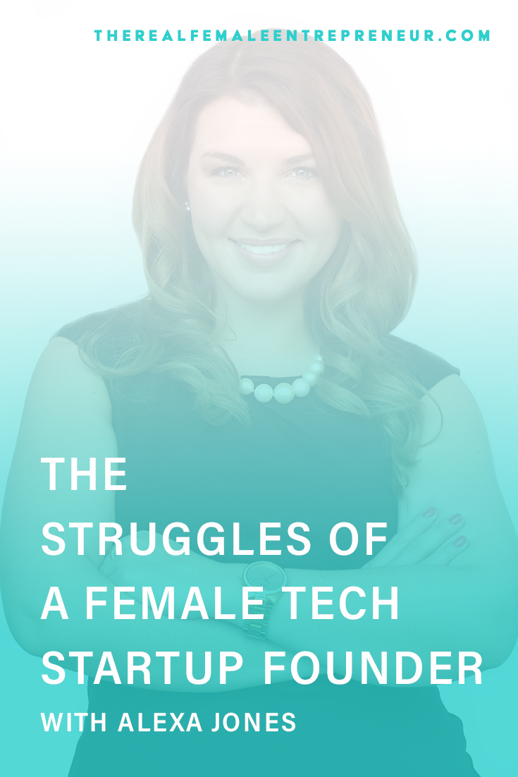 TRFE 128: The Struggles of a Female Tech Startup Founder with Alexa Jones | Podcast Episode | Entrepreneurship | Being A Female Entrepreneur | Personal and Business Growth | The Real Female Entrepreneur | Inspirational Women | Empowered Women Empower Women | Starting A Business | Female Tech Founder | #personalgrowth | #personaldevelopment | #entrepreneurship