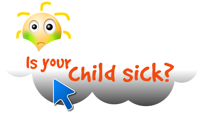 Is your child sick?