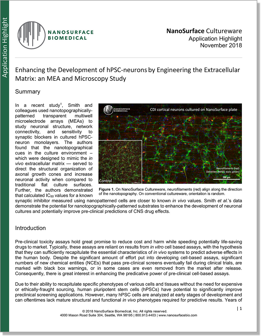 Enhancing the Development of hPSC-neurons by Engineering the Extracellular Matrix: an MEA and Microscopy Study - Nanotopographically patterned transparent multiwell microelectrode arrays (MEAs) were used to study neuronal structure, network connectivity, and sensitivity to synaptic blockers in cultured hPSCneuron monolayers.