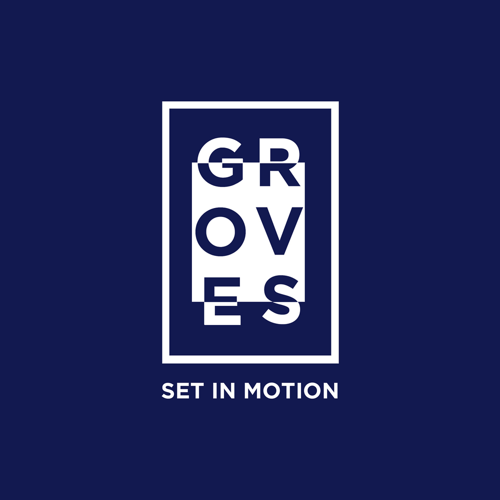 Groves-Set-In-Motion.jpg