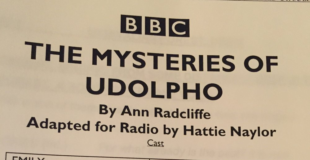 October 16th - Start working on The Mysteries of Udolfo at Broadcasting house directed by Sally Avens. Script by Hattie Naylor.