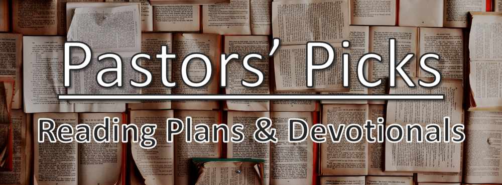 Reading Plans - Pastors Picks Image.png