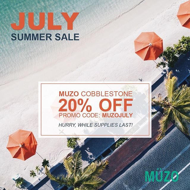 """The temperature may be rising this summer but we are dropping our prices!!! During the month of July you can now purchase the MUZO Cobblestone for 20% off normal price with promo code """"MUZOJULY"""".Hurry while supplies last!"""