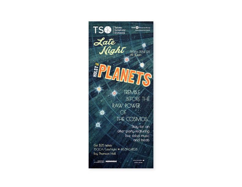 "Toronto Symphony Orchestra Late Night ""The Planets"" Poster  19.5"" x 44.5"" Poster — layout/type/hand-painted illustration"