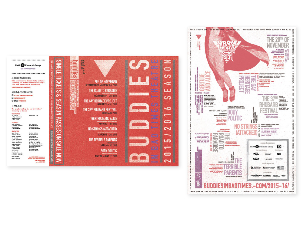 """Buddies in Bad Times 2015-16 Season brochure (alt)  11"""" x 17"""" three-panel brochure with info-poster on reverse [panels w. cover at right + poster] — layout, graphics"""