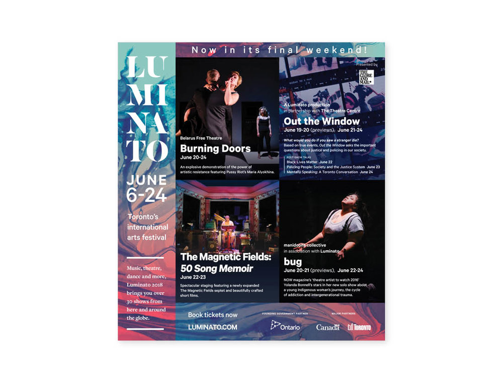 Luminato 2018 — Final weekend — Globe & Mail 1/2 page ad