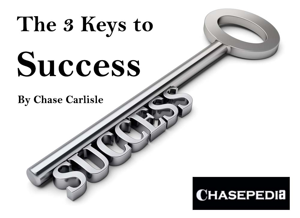 Chasepedia 3 keys to success