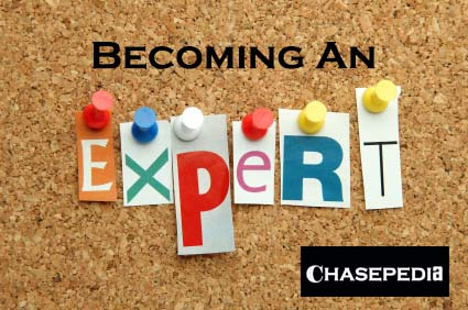 Chasepedia Becoming An Expert