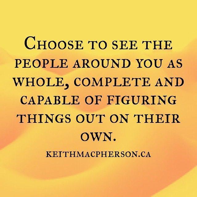 #keithmacpherson #dailyintention #whole #complete #perspective #allow #trust #letgo