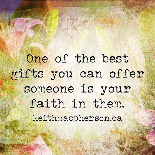 #keithmacpherson #dailyintention #faith #believe #trust #freedom #trust