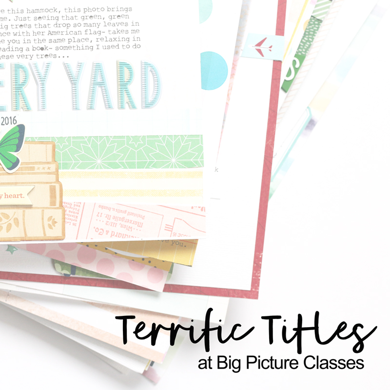 Terrific Titles at big picture classes