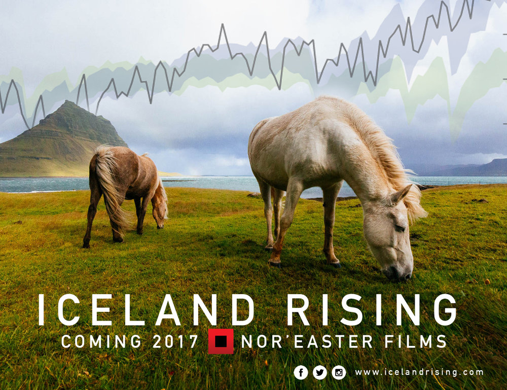 Iceland Rising coming in 2017 from Nor'easter Films