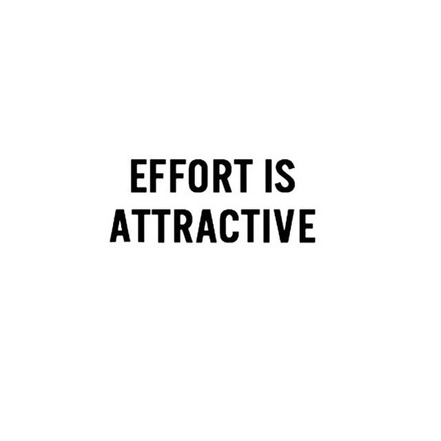 Effort is Attractive.jpg