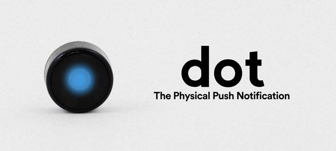 Dot: Physical push notifications, now on Kickstarter