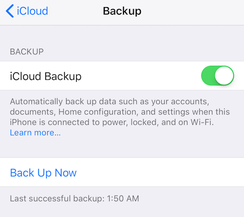 iCloud Backup makes it fast and easy to back up an iPad or iPhone