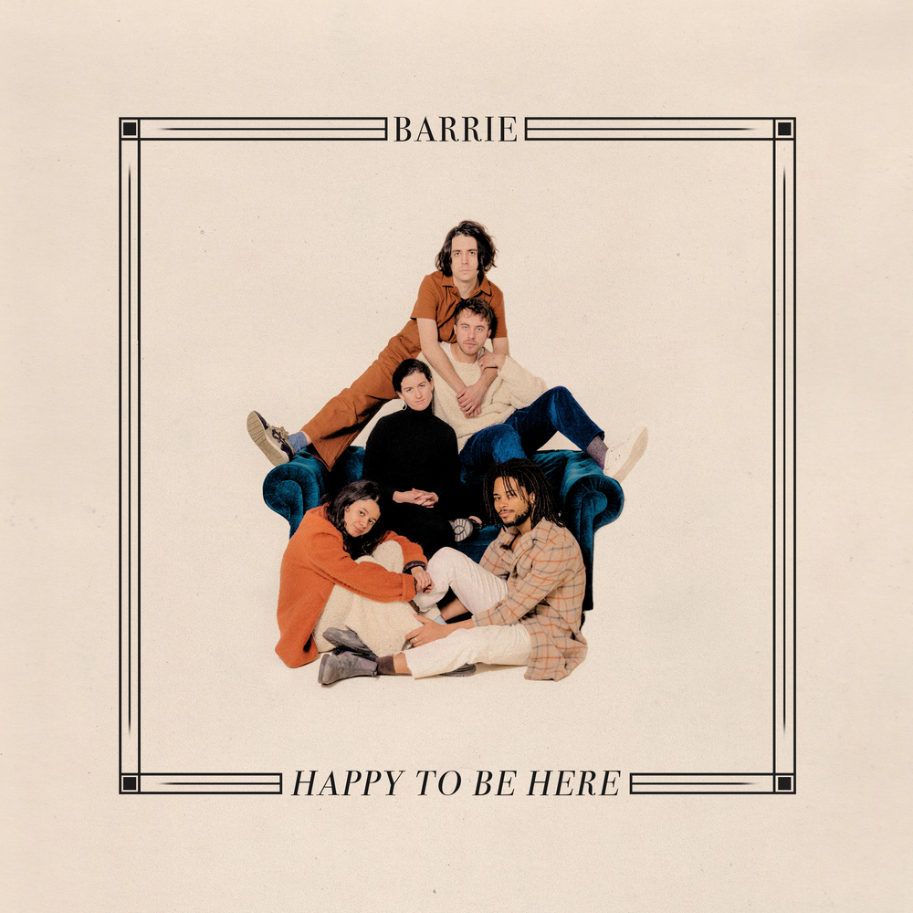 Barrie - Happy To Be Here.png