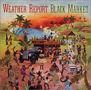 Weather_Report_-_Black_Market.jpg