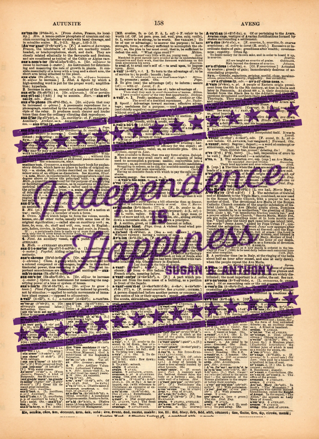 Susan B Anthony Independence is happiness v4 Quote (dic).jpg
