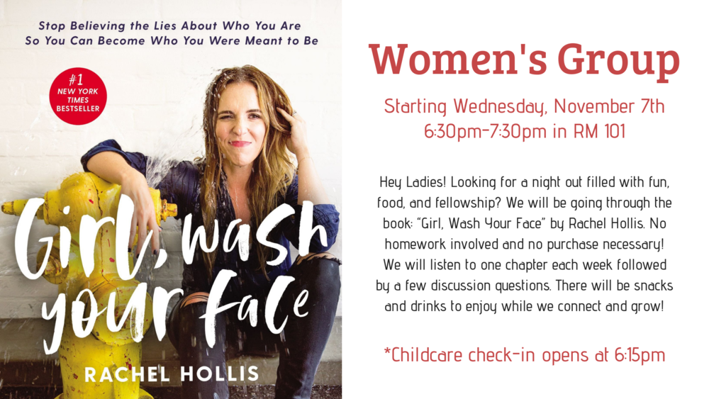 Wednesday Women's Group - Girl Wash Your Face.png