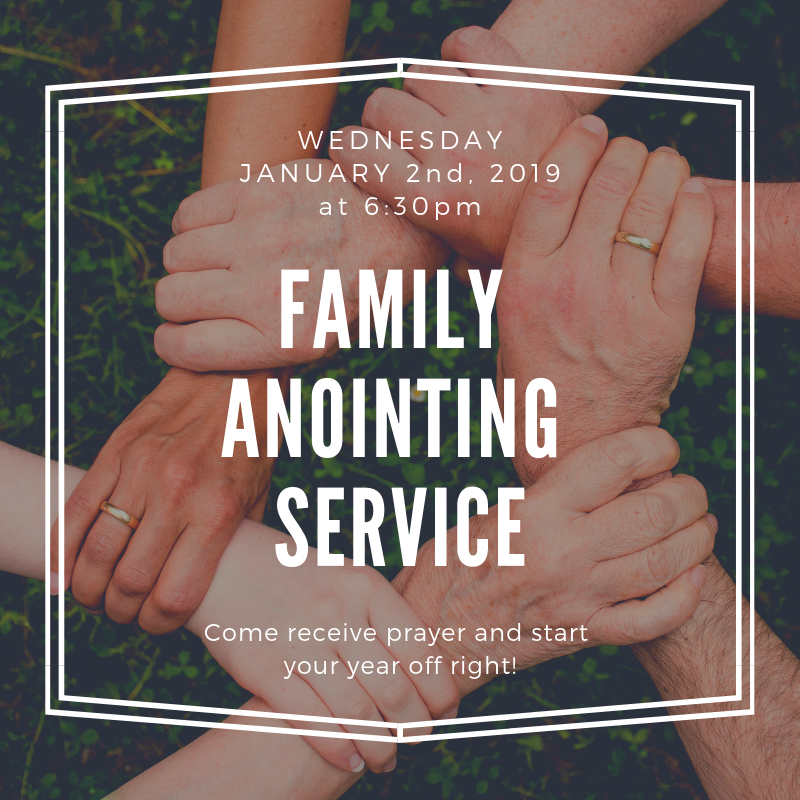 New Song Church-Family Anointing Service