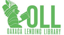 Oaxaca January 14 - Oaxaca Lending Library