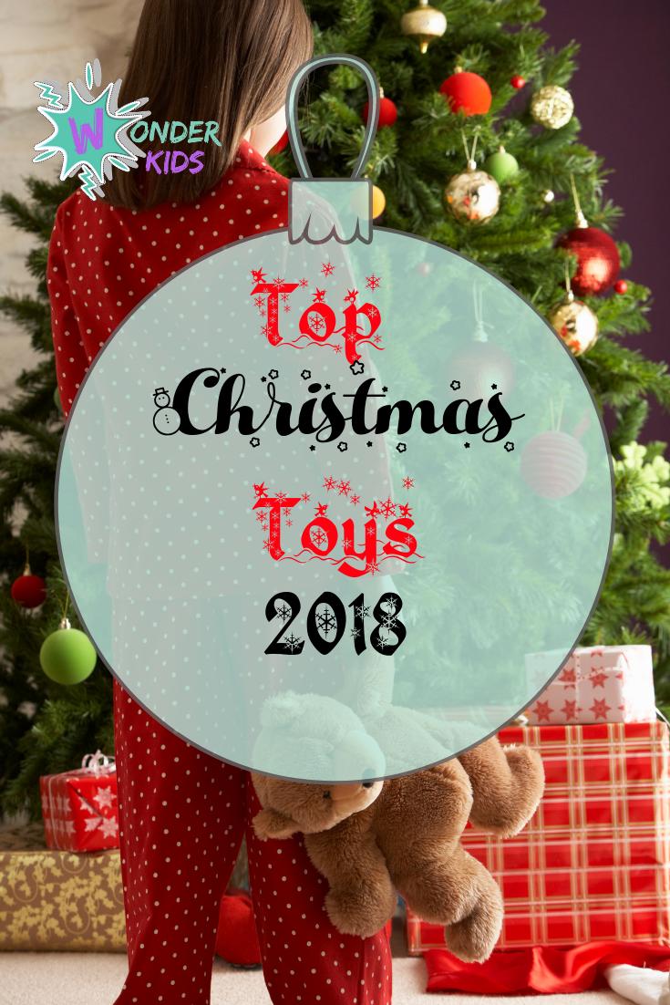 Christmas 2018 Top Christmas Toys Wonder Kids