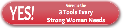 Yes! Give me the 3 Tools Every Woman Needs