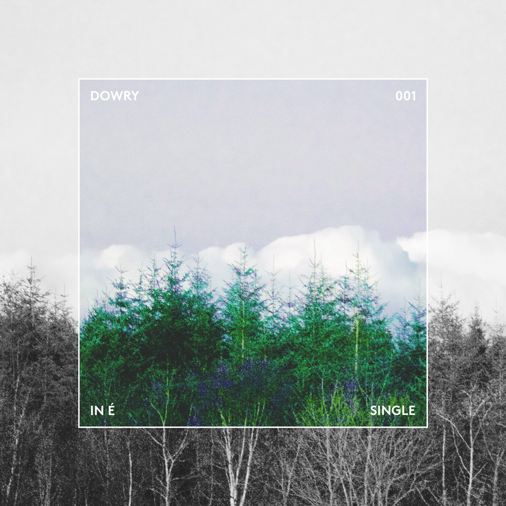 Dowry debut releaseIn É OUT NOW - Click here to find the streaming site right for you