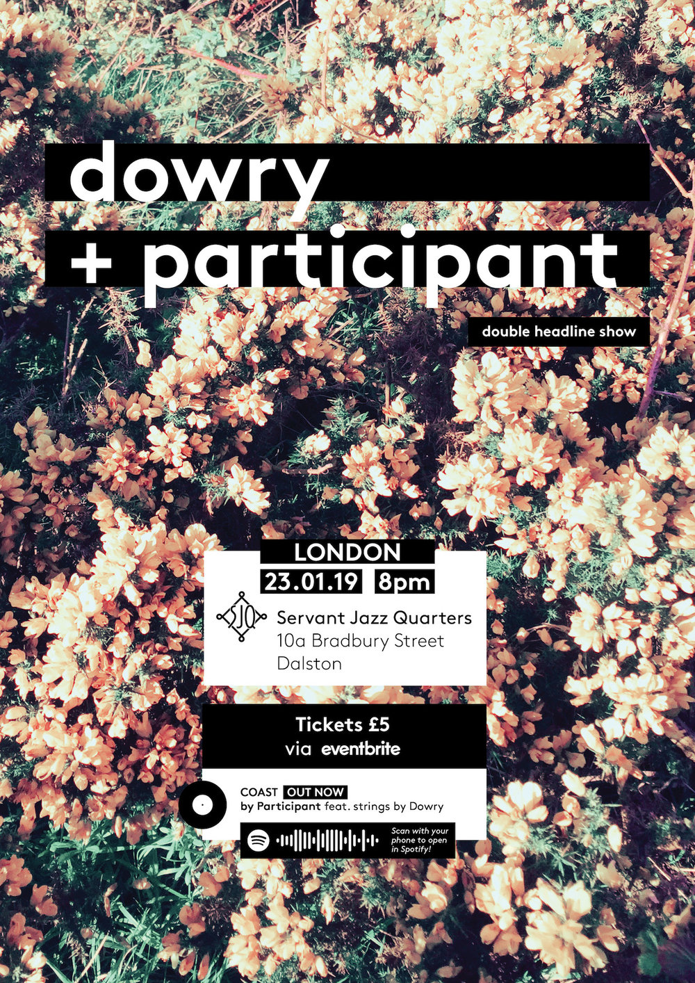 Dowry + Participant head to London - January 23rd 8pm | Servant Jazz Quarters