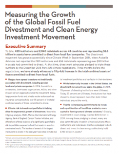 """Measuring the Growth of the Global Fossil Fuel Divestment and Clean Energy Investment Movement"" 2015, Arabella Advisors"