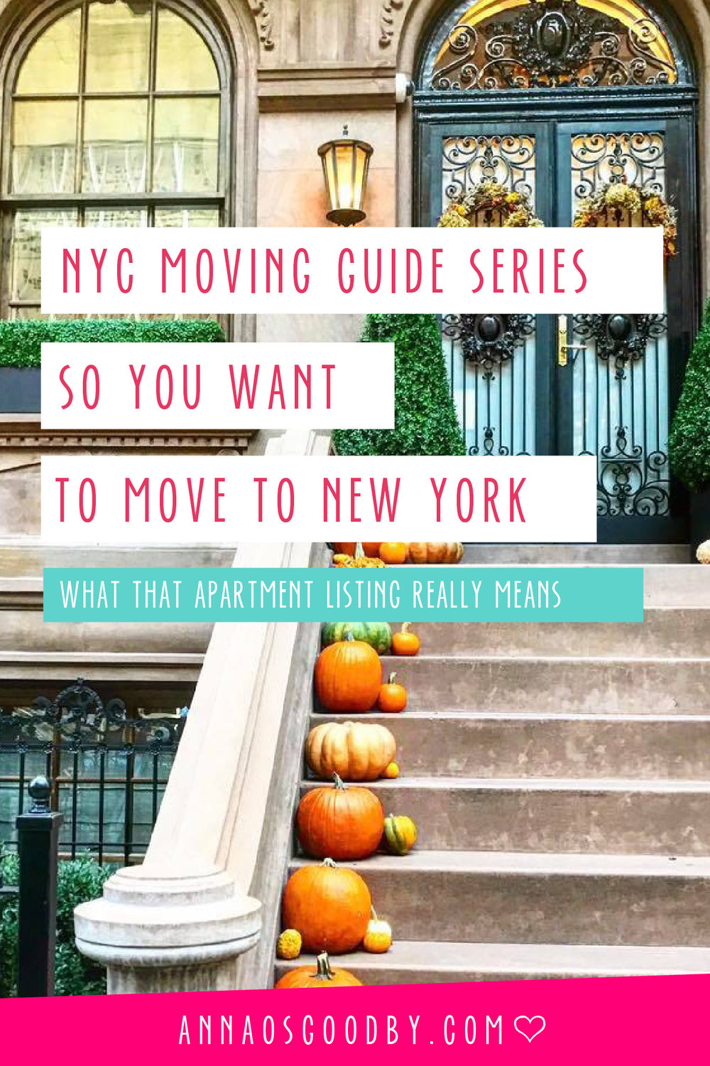 Anna Osgoodby Life + Design :: So You Want to Move to NYC :: Guide to Moving to New York City -- Guide to Listings