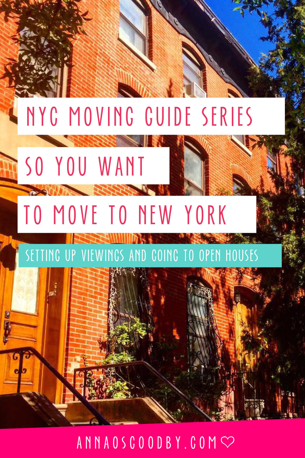 Anna Osgoodby Life + Design :: So You Want to Move to NYC :: Moving to New York City Guide --  Open Houses