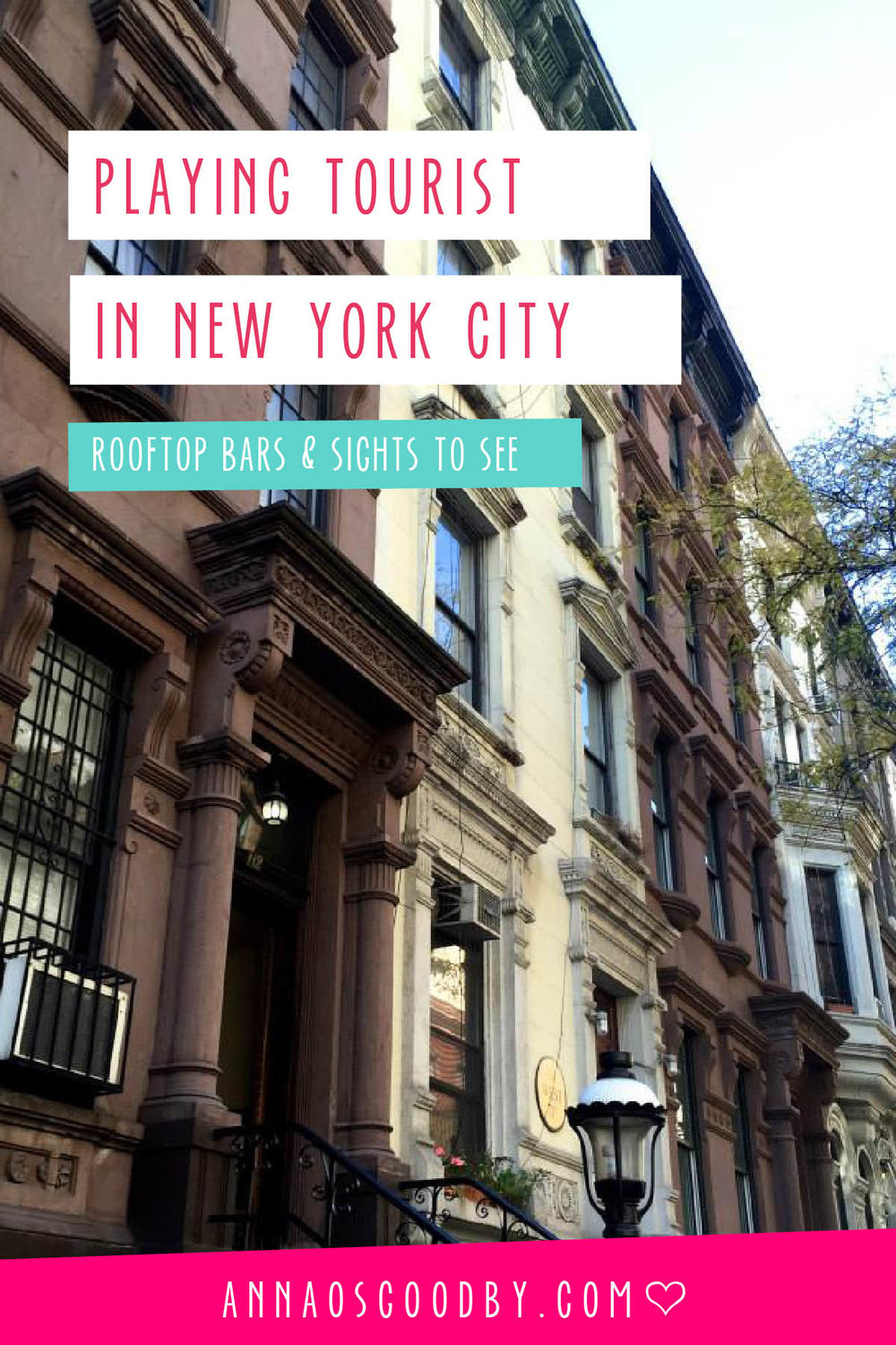 Anna Osgoodby :: Playing Tourist in New York City