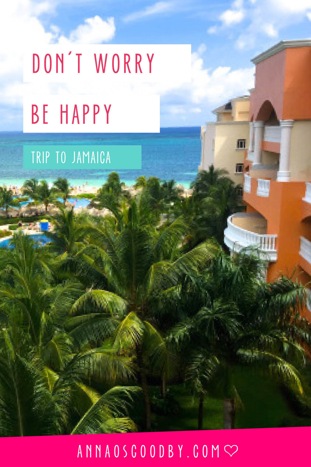 Anna Osgoodby Life + Design :: Don't Worry Be Happy Jamaica Trip