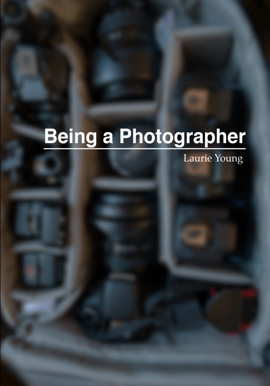 Being a Photographer by Laurie Young