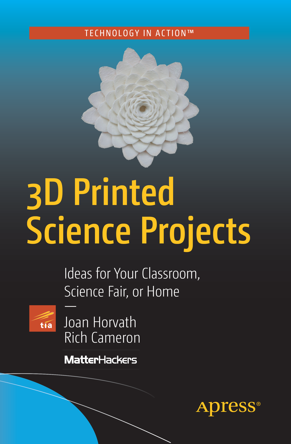 3D Printed Science Projects (Apress, 2016)
