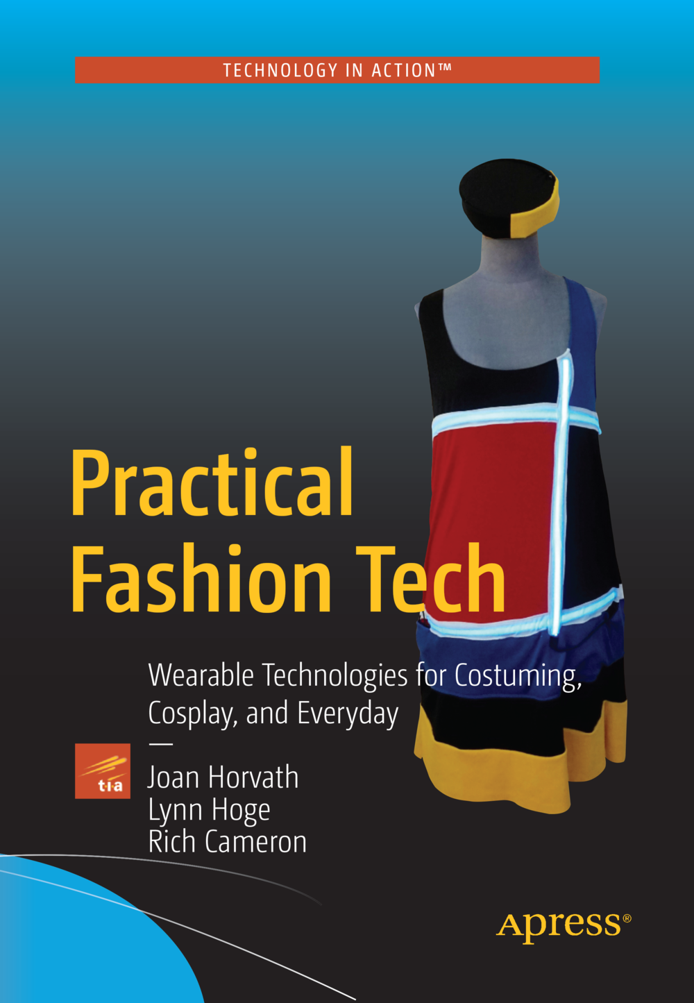 Practical Fashion Tech (Apress, 2016)