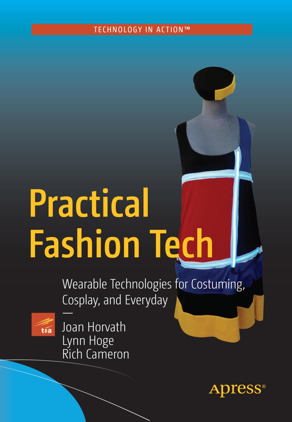 Practical Fashion Tech (Apress, 2016)