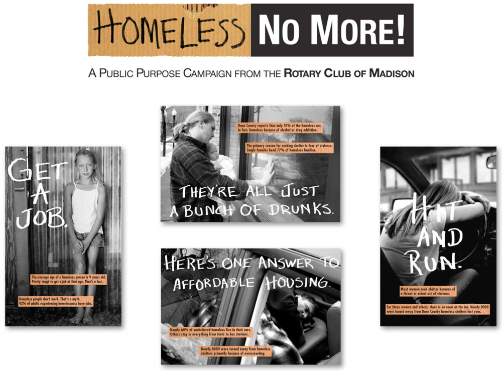 Created theme and multi-media campaign addressing myths and realities associated with homelessness.  Campaign create in partnership with Rotary.