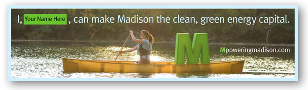 Mpowering Madison campaign created to ignite community action to reduce green house gas emissions by 100K in three years. Met goal in 18 months. Iconic 'M' developed for integration in all messaging ranging from TV to booths at City's Farmer's Market.