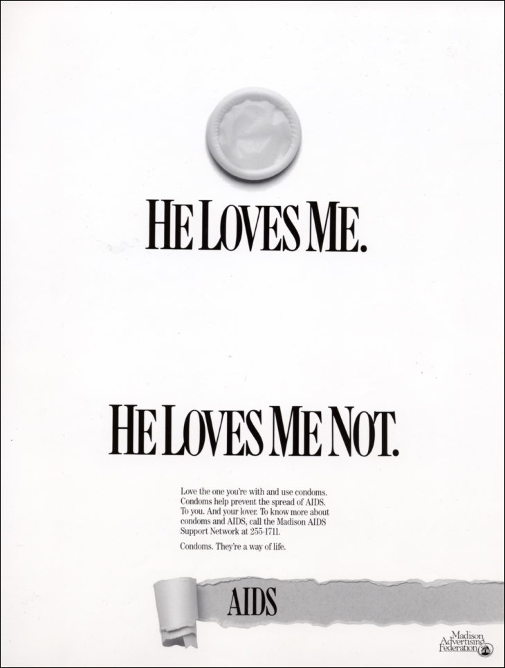 Multi-media AIDS awareness campaign now archived in Smithsonian. Extremely controversial at the time, the campaign included testimonials from attorney dying from AIDs, drug addicts, prostitutes and teens promoting safe sex.