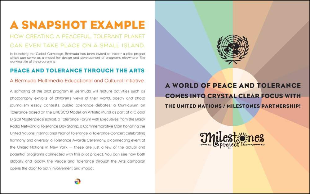 Prospectus developed for Milestones Project and United Nations to promote peace and tolerance through the arts. Milestones eventually received award from U.N. for their work.