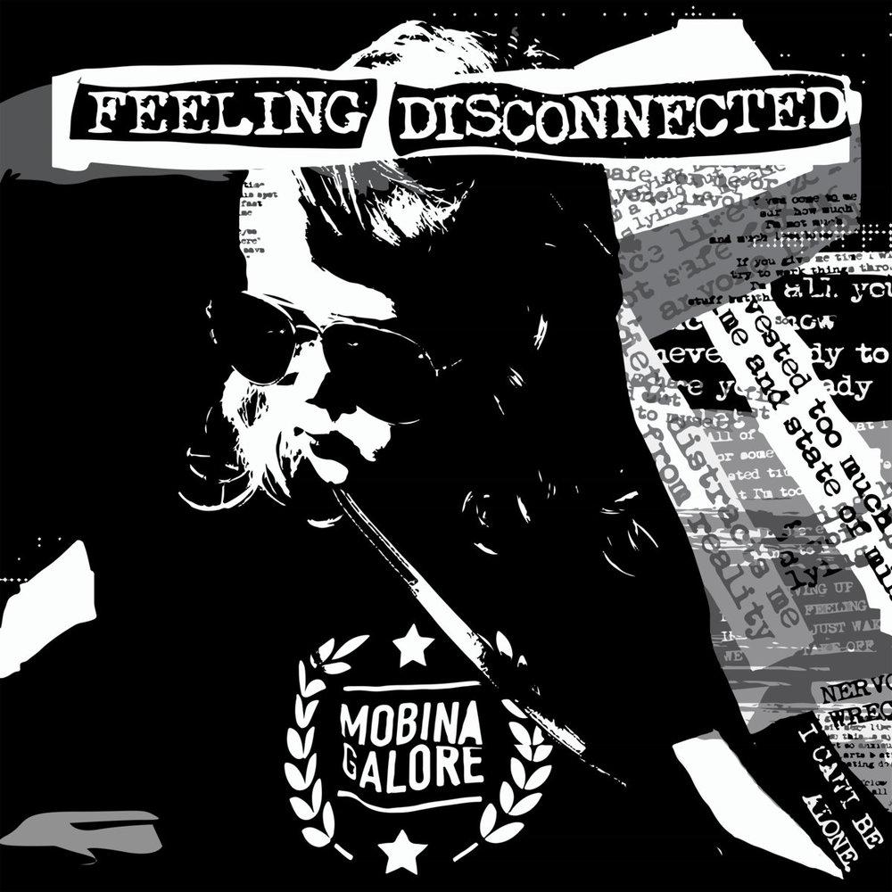 Mobina Galore - Feeling Disconnected.jpg