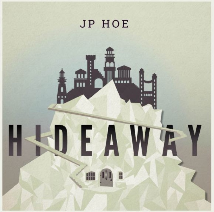 JP Hoe - Hideaway  Engineering, Mixed
